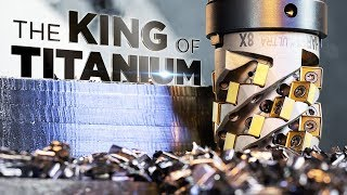 KING Of Titanium CNC Machining | The Kennametal HARVI Ultra 8X | Vlog #69