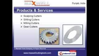 Cutting Tools, Saw & Reamers By Maxwell Tools Company, Punjab