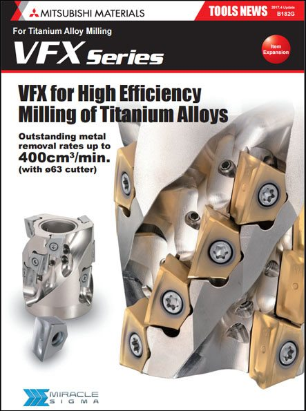 Series Expansion – Insert for Milling of Titanium Alloy Added to the VFX Cutter Series